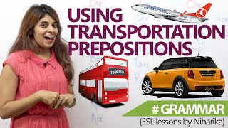 English Grammar lesson - Transportation Prepositions