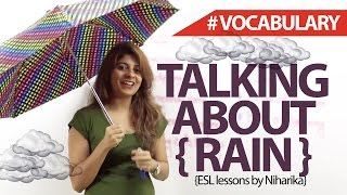 Talking about 'Rain' - English Lesson ( Vocabulary)