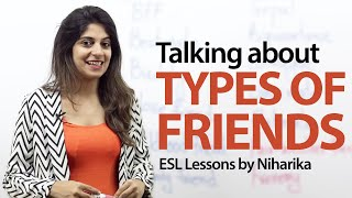 Different types of friends - Spoken English lesson