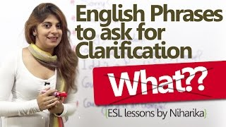 Learn English – English Phrases to ask for clarification (Free English Lessons)