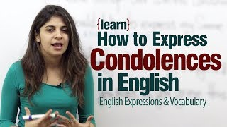 Expressing Condolences in English - Advance English lesson