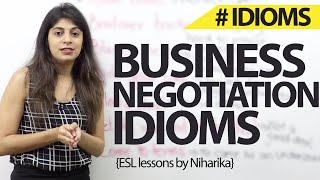 Business negotiations Idioms – Business English Lesson