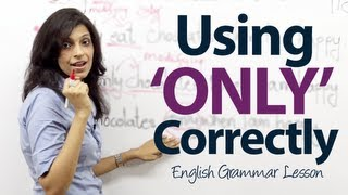 How to use 'ONLY' correctly? - Basic English Grammar lesson