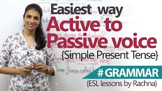 Learn English Grammar – Easiest way to convert Active voice to Passive Voice (simple present )