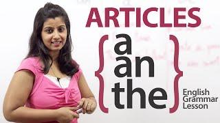 Articles -  a, an & the  -  English Grammar lesson
