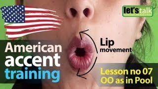 """American Accent Training Part 07 : 'OO"""" as in Pool 