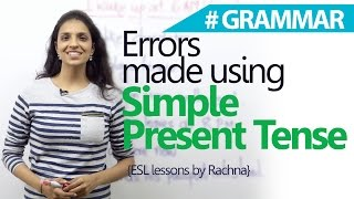 English Grammar lesson - Errors made using 'Simple Present Tense' ( English for Beginners)