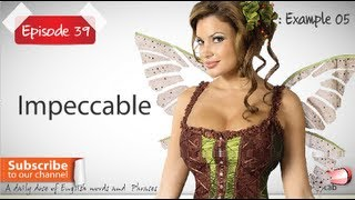 Daily Video Vocabulary | Episode 39 - Impeccable  | Free English Video Lesson