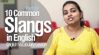 Commonly used slang words in English - Part 02 | English Lesson to learn slang
