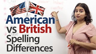 British vs. American English - Spelling Differences - Free English Lesson