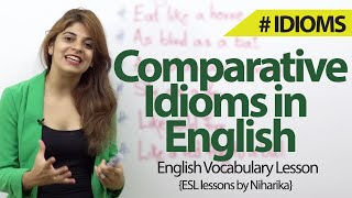 Comparative Idioms in English - English Vocabulary & Grammar lesson