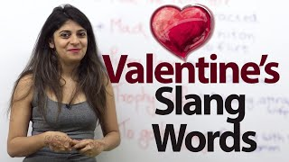 10 New Valentine's Day Slang Words you would Love. – Spoken English & Vocabulary lesson