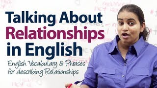 English Vocabulary & Phrases  for describing relationships - Free English lesson