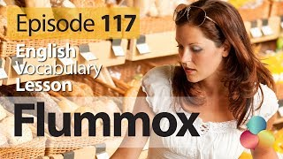 Flummox - English Vocabulary Lesson # 117 - Free English speaking lesson