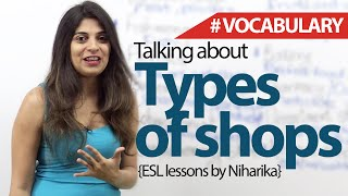 Talking About Types of Shops  – English Vocabulary Lesson ( ESL Lessons)