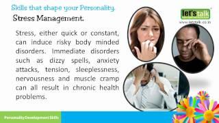 Stress Management - Personality development skills part 7 ( www.letstalk.co.in )