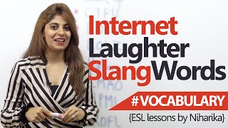 Learning English - Internet laughter slang words ( Free English Lessons)