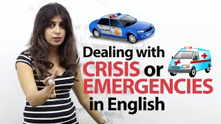 Dealing with Crisis / Emergencies in English - English lesson ( Phrases & Vocabulary)