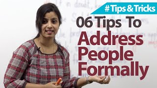 06 tips - Addressing People Formally  - Free Business English & Etiquette Lessons