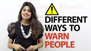 Different ways to warn people - Free English speaking lesson