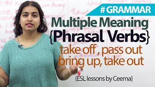 Learn English – Multiple meaning phrasal verbs (English Grammar lesson)