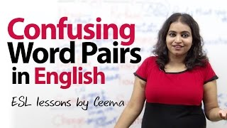 Confusing word pairs in English - Free Spoken English Lesson