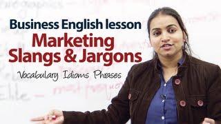 Marketing Slangs & Jargons - Business English ESL Lesson