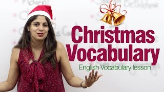 Christmas Vocabulary - English lesson on Christmas.