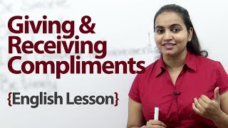Giving and receiving compliments - Interdemiate English lesson