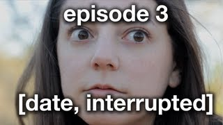 anxiety [the show]: date, interrupted