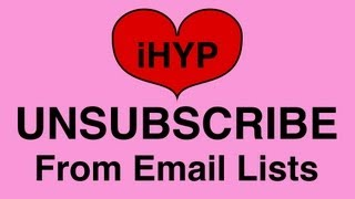 How To Unsubscribe From Email Lists [iHelp Your Parents]