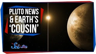 Pluto's Runaway Atmosphere, and Earth's 'Cousin'