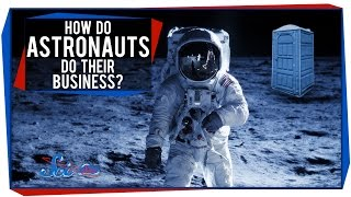 How Do Astronauts Do Their Business?