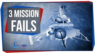 3 Epic Space Mission Fails