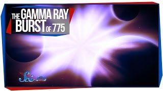 The Gamma Ray Burst of 775