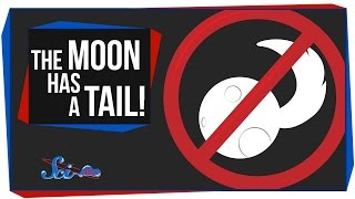 The Moon Has a Tail!