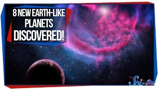 8 New Earth-Like Planets Discovered!