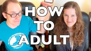 Welcome to How to Adult!