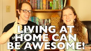 Living at Home? 6 Simple Ways to Make It AWESOME!