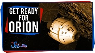 Get Ready for Orion