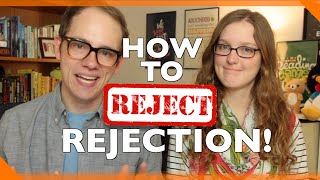 3 Tips to Deal With Rejection (& Become Stronger Than Ever)