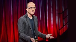 Why Humans Run the World | Yuval Noah Harari | TED Talks