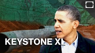 The Keystone XL Pipeline Debate Explained