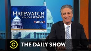 The Daily Show - Hatewatch with Jon Stewart
