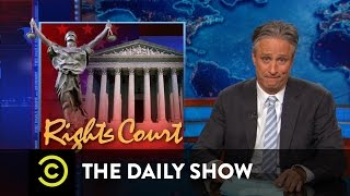 The Daily Show - Rights Courts